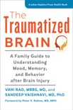 The Traumatized Brain book summary, reviews and download