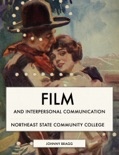 Film and Interpersonal Communication book summary, reviews and download