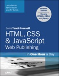 HTML, CSS & JavaScript Web Publishing in One Hour a Day, Sams Teach Yourself: Covering HTML5, CSS3, and jQuery, 7/e book summary, reviews and download