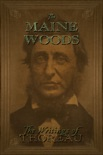 The Maine Woods book summary, reviews and download