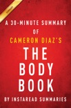 The Body Book by Cameron Diaz - A 30-minute Summary book summary, reviews and downlod