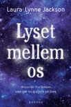Lyset mellem os book summary, reviews and downlod