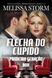 Box - Flecha do Cupido - Primeira Geração book summary, reviews and downlod