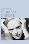 Understanding Truman Capote book summary, reviews and download