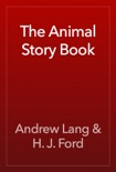 The Animal Story Book book summary, reviews and download