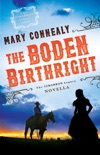 The Boden Birthright (The Cimarron Legacy) book summary, reviews and download