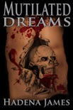 Mutilated Dreams book summary, reviews and downlod