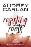 Resisting Roots book summary, reviews and downlod