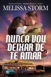 Nunca Vou Deixar de Te Amar book summary, reviews and downlod