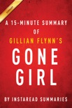 Gone Girl by Gillian Flynn - A 15-minute Instaread Summary book summary, reviews and downlod