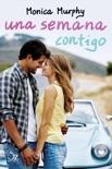 Una semana contigo (Una semana contigo 1) book summary, reviews and downlod