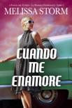 Cuando Me Enamore book summary, reviews and downlod