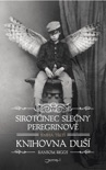 Sirotčinec slečny Peregrinové: Knihovna duší book summary, reviews and downlod