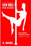 The Double Trouble Caper book summary, reviews and download