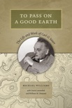 To Pass On a Good Earth book summary, reviews and downlod