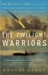 The Twilight Warriors book summary, reviews and download