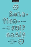 #RelationshipGoals book summary, reviews and downlod