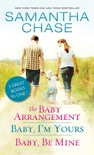 The Baby Arrangement / Baby, I'm Yours / Baby, Be Mine book summary, reviews and downlod