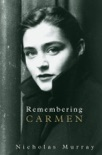 Remembering Carmen book summary, reviews and downlod