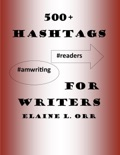 500+ Hashtags for Writers book summary, reviews and downlod