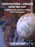 Conversational Languages: The Most Innovative Technique to Master Any Foreign Language book summary, reviews and download