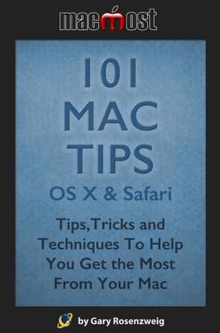 101 Mac Tips: OS X & Safari by Gary Rosenzweig E-Book Download