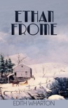 Ethan Frome book summary, reviews and download