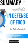 Michael Pollan's In Defense of Food An Eater's Manifesto Summary