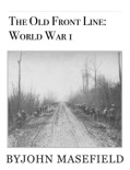 The Old Front Line: World War 1 book summary, reviews and downlod