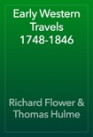 Early Western Travels 1748-1846 book summary, reviews and download