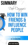 Dale Carnegie's How To Win Friends and Influence People Summary book summary, reviews and downlod