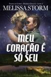 Meu Coração É Só Seu book summary, reviews and downlod