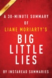 Big Little Lies by Liane Moriarty - A 30-minute Summary book summary, reviews and downlod