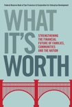 What It's Worth book summary, reviews and download