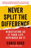 Never Split the Difference book summary, reviews and downlod