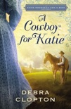 A Cowboy for Katie book summary, reviews and downlod