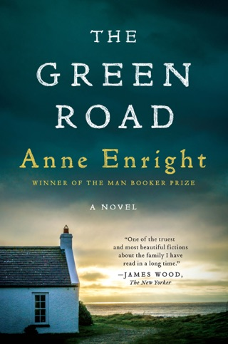 The Green Road: A Novel by W.W. Norton & Company, Inc. book summary, reviews and downlod