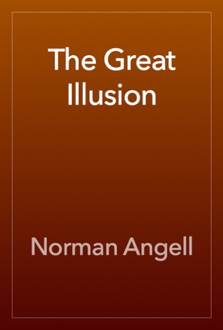 The Great Illusion by Public Domain book summary, reviews and downlod