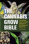 The Cannabis Grow Bible book summary, reviews and download
