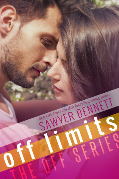 Off Limits by Sawyer Bennett Book Summary, Reviews and E-Book Download