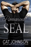 Romanced by a SEAL book summary, reviews and downlod