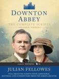 Downton Abbey Script Book Season 3 book summary, reviews and downlod