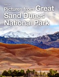 Pictures from Great Sand Dunes National Park book summary, reviews and download