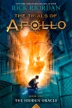 The Trials of Apollo, Book One: The Hidden Oracle book summary, reviews and download