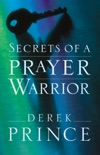 Secrets of a Prayer Warrior book summary, reviews and download