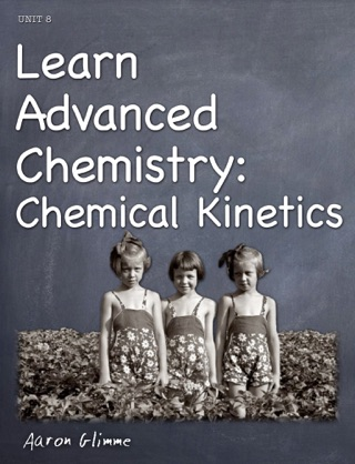 Learn Advanced Chemistry: Chemical Kinetics textbook download