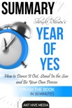 Shonda Rhimes' Year of Yes: How to Dance It Out, Stand In the Sun and Be Your Own Person Summary book summary, reviews and downlod