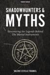 Shadowhunters & Myths book summary, reviews and downlod
