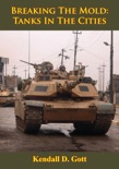 Breaking The Mold: Tanks In The Cities book summary, reviews and download