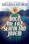 Você Me Faz Sentir Tão Jovem book summary, reviews and downlod